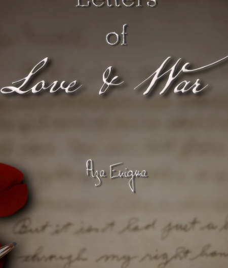 Letters of Love and War: The Tale of Taylor Edwin